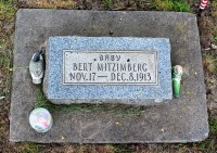 Mitzimberg, Baby Bert. Born 11/17/1913. Died 12/8/1913. Birth certificate and burial permit found during research.